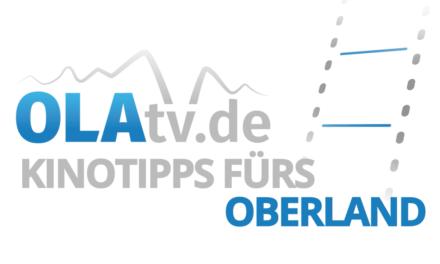 OLAtv-Kinotipps fürs Oberland für die Kinowoche 29.10. – 04.11.2020