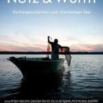 Film der Woche:  Netz & Würm – der Kultfilm vom Starnberger See
